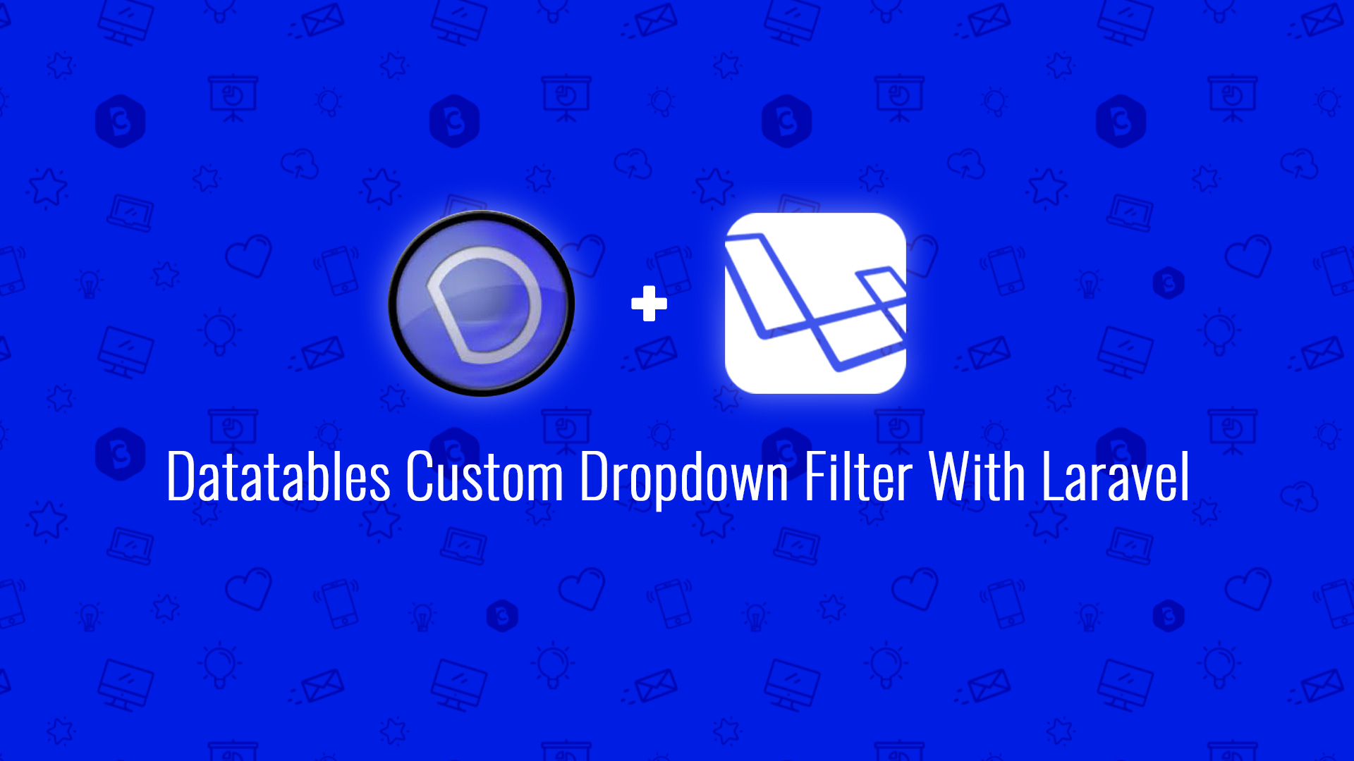 Create Custom Dropdown Server Side Filter in Datatables - Code Briefly