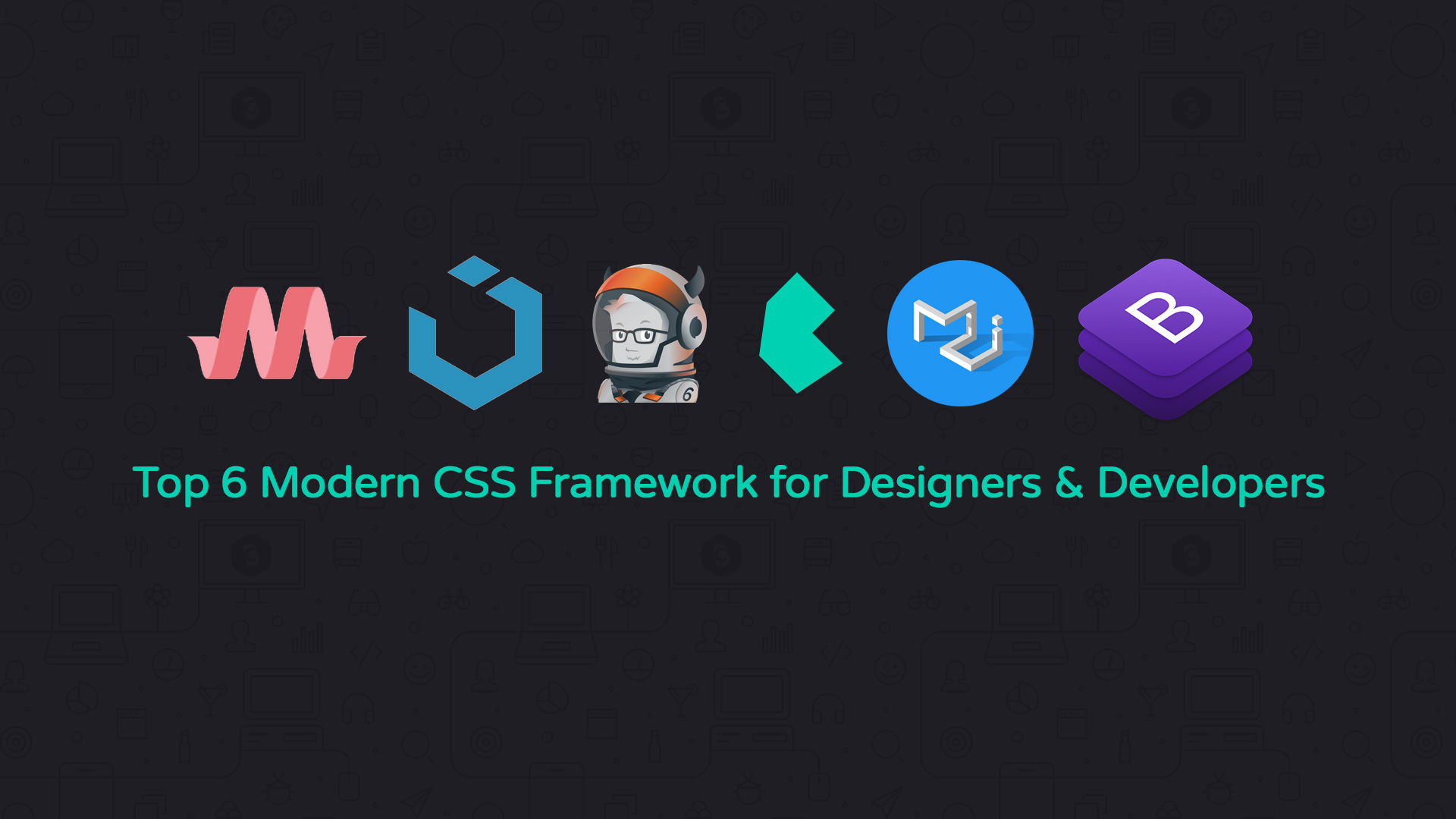 Top 6 Modern CSS Framework for Designers & Developers - Code