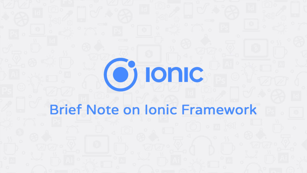 Brief Note on Ionic Framework