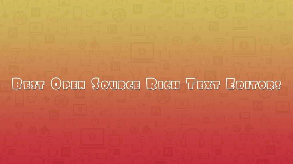 Best Open Source Rich Text Editors
