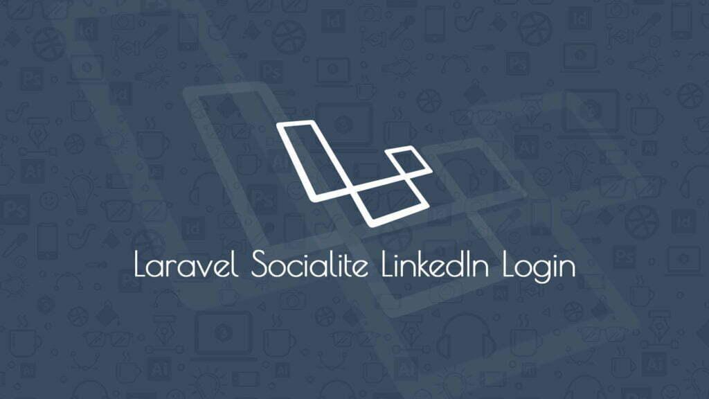 Laravel Socialite LinkedIn Login